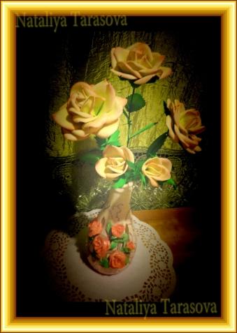 Мои букеты.Розы.Фоамиран.